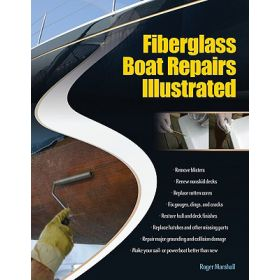 """Fiberglass Boat Repairs Ilustrated"" by Roger Marshall"